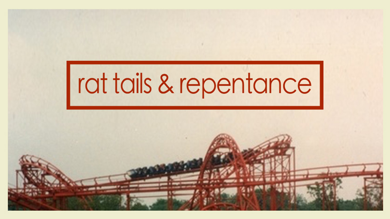 Rat Tails & Repentance art