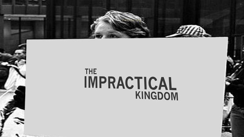 The Impractical Kingdom sermon art
