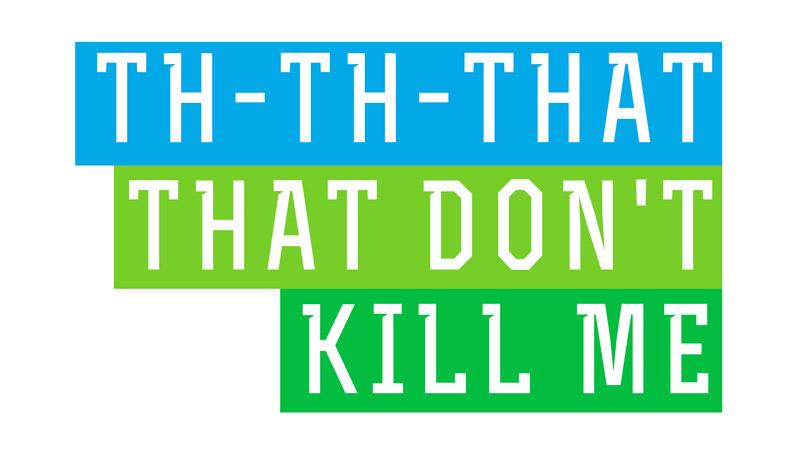 That That Don't Kill Me sermon art