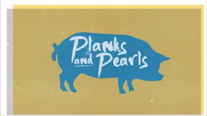 Planks and Pearls sermon art