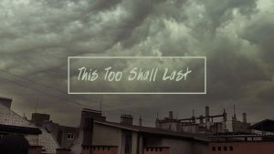 This Too Shall Last sermon art