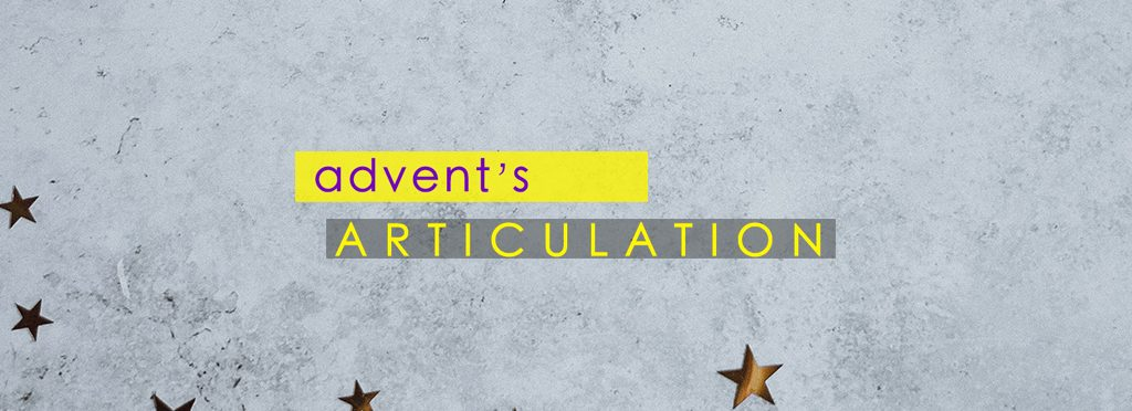 Advents Articulation sermon art